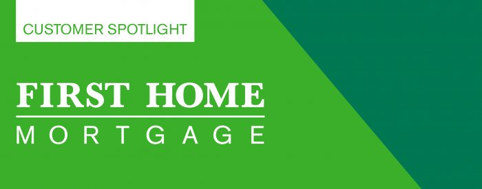 First Home Mortgage Customer Spotlight