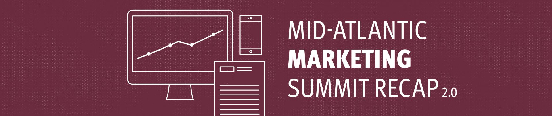 Mid Atlantic Marketing Summit