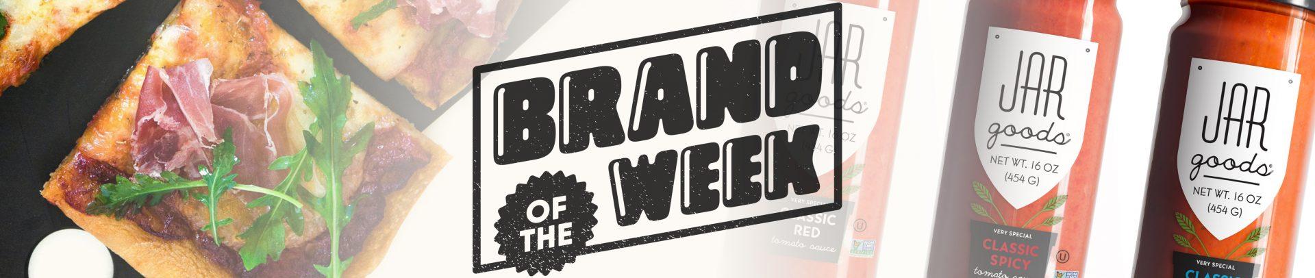 Jar Goods Brand of the Week