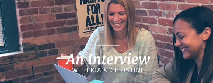 And Interview with Kia and Christine