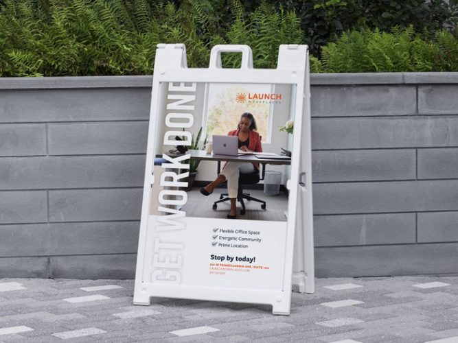 Launch Workplaces a-frame sign